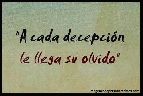 olvido y decepción