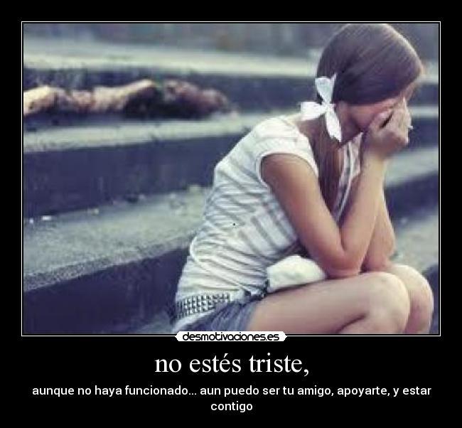 No estar triste