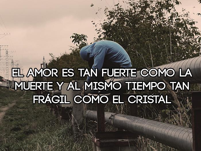 El amor es frágil como el cristal